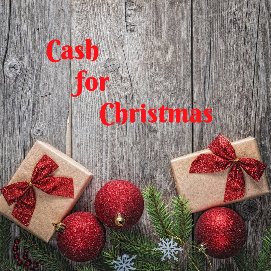 Cash for Christmas